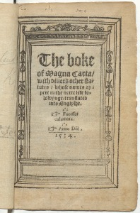 'The boke of Magna Carta' translated by George Ferrers, 1534 (held in the BL)